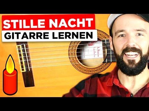 Gitarre lernen STILLE NACHT für Anfänger