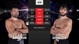 ACA 117: Элдер Аллан Аморим vs. Хусейн Халиев | Elder Allan Amorim vs. Khusein Khaliev