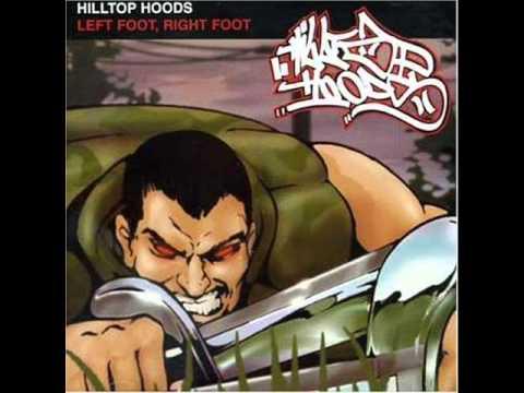 Hilltop Hoods - Left Foot, Right Foot ( Lyrics )