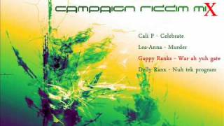 Champagne Campaign Riddim Mix [October 2011] [Robbo Ranx - Streets Amplified]