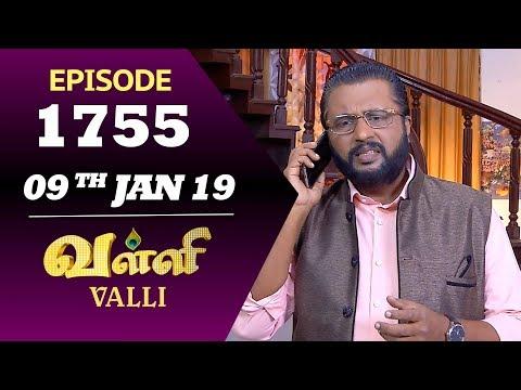 VALLI Serial | Episode 1755 | 09th Jan 2019 | Vidhya | RajKumar | Ajay | Saregama TVShows Tamil