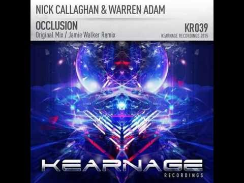 Nick Callaghan & Warren Adam - Occlusion (Jamie Walker Remix) [KEARNAGE]