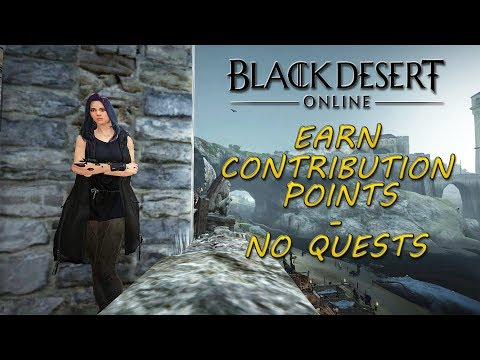 Earn Contribution Points - No Quests - Black Desert Online