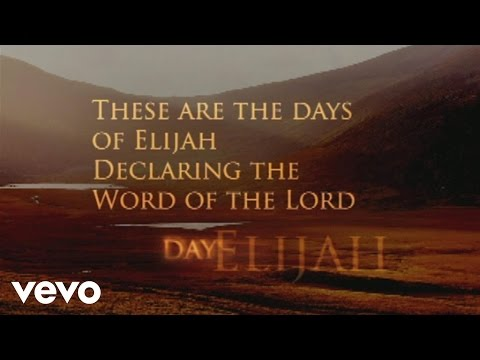 Robin Mark - Days of Elijah (Lyric Video)