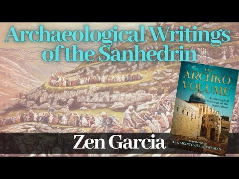 The Archko Volume Part 3 - Archaeological Writings of the Sanhedrin with Zen Garcia