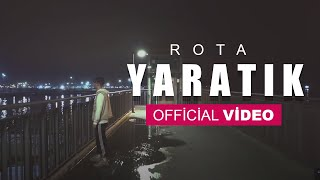 Rota - Yaratık (Official Video)