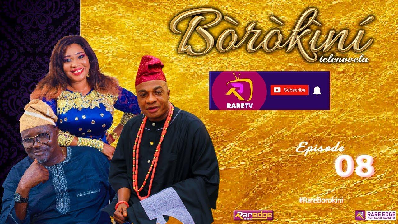 Download BOROKINI TELENOVELA S01 EP 08 (latest Yoruba Web Series 2021)