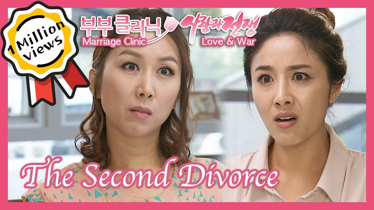 The Second Divorce (Marriage Clinic, Love & War)  | KBS 120601