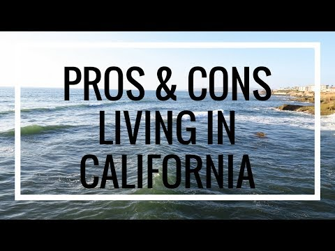 Pros & Cons of Living in California