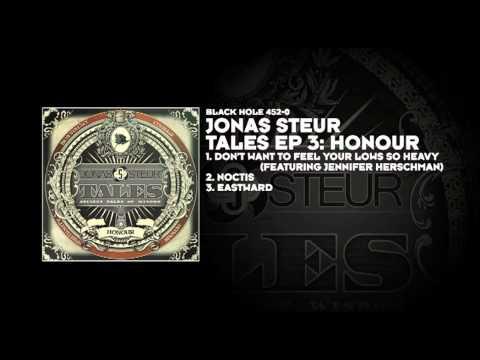 Jonas Steur feat. Jennifer Herschman - Don't Want To Feel Your Lows So Heavy