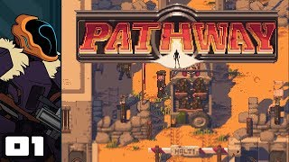 Let's Play Pathway - PC Gameplay Part 1 - Good Ol' Nazi Blasting Fun