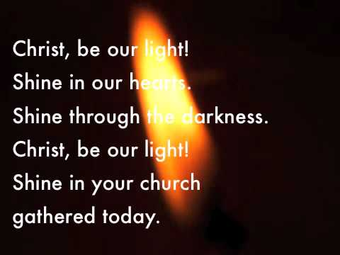 Christ be our light.m4v