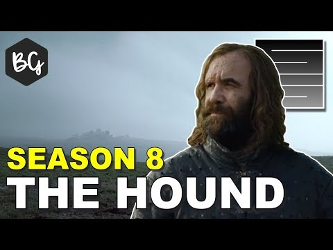 Game Of Thrones Season 8 Predictions - The Hound Ft. Because Geek