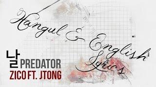 Zico Ft. Jtong - Predator