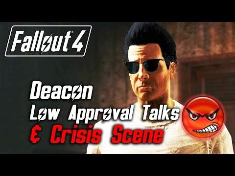 Fallout 4 - Deacon - All Low Approval Talks & Crisis Scene (Deacon Leaves Forever)