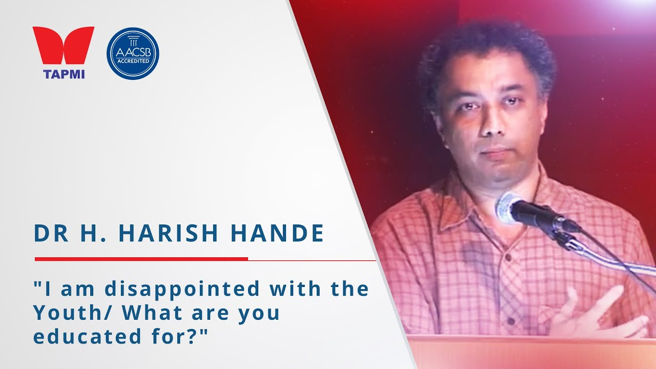 'I am disappointed with the Youth' - Dr H. Harish Hande