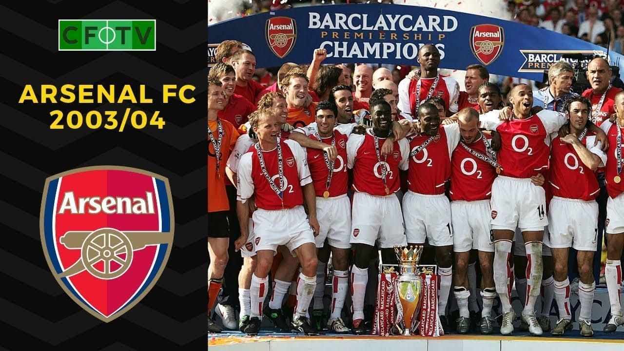 Arsenal FC 2003/04 - YouTube