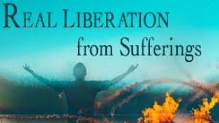 Wahre Befreiung von Leiden