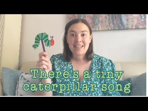 There's A Tiny Caterpillar Song With Actions