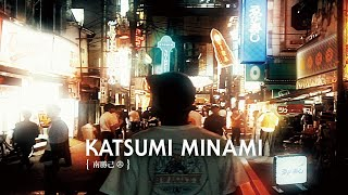 Katsumi Minami EVISEN VIDEO Part SOUND TRACK BY CHILL RIDE / BUDAMU...