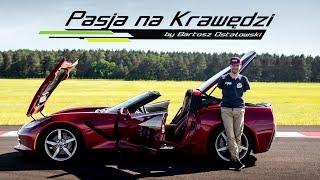 Bartek testuje Amerykańską Legendę Corvette C7 Stingray  Pasja na Krawędzi