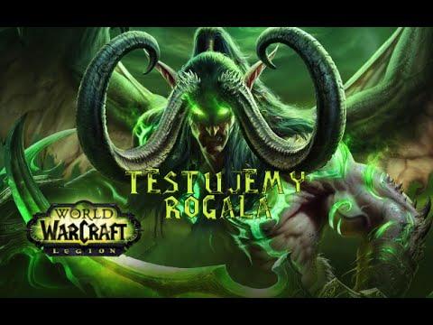 WoW: Legion  -  Test Rogala