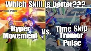 Dragon ball Xenoverse 2 Skill Test Hyper Movement Vs. Time Skip/Tremor Pulse