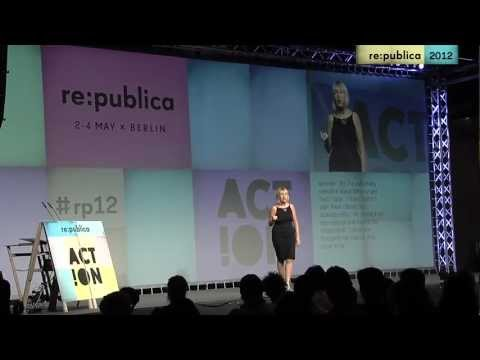 re:publica 2012 - Cindy Gallop - Make Love Not Porn on YouTube