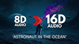 Masked Wolf - Astronaut In The Ocean | 16D AUDIO 🎧