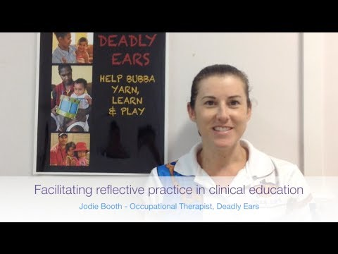 Facilitating reflective practice in clinical education