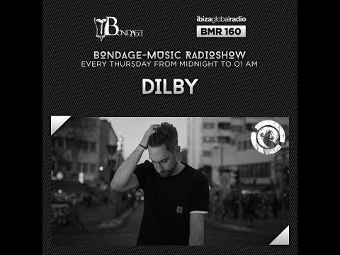 Bondage Music Radio - Edition 160 mixed by Dilby
