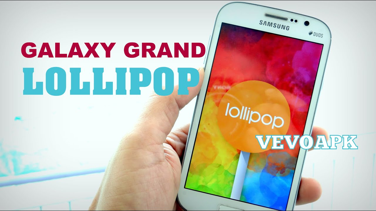 Android Lollipop For Samsung Galaxy Grand