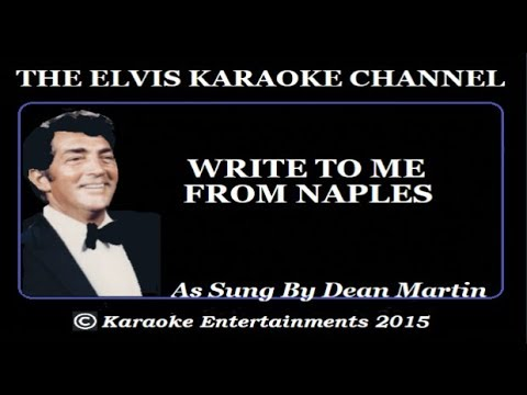 Dean Martin Karaoke Write to Me from Naples
