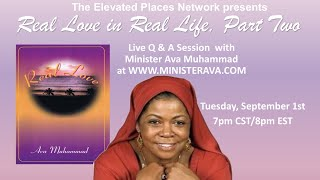 Real Love in Real Life Q & A w/Min Ava Live 9/01/20