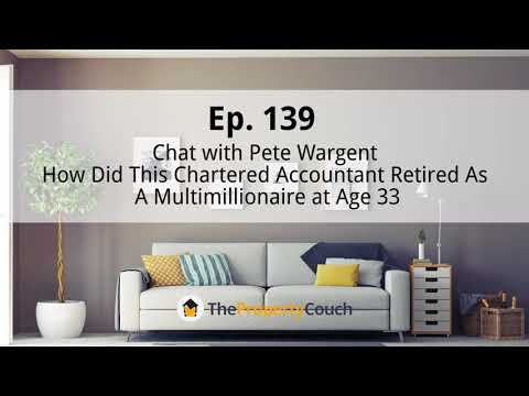 Ep. 139 | Pete Wargent, Multimillionaire at Age 33: How did he do it?