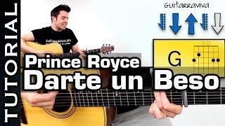 tocar guitarra darte un beso de prince royce completo acordes guitarra acustica tutorial ritmo