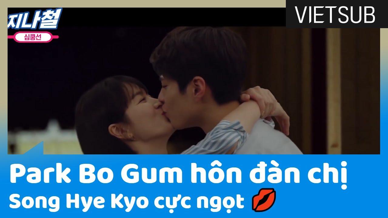 Park Bo Gum HÔN đàn chị Song Hye Kyo CỰC NGỌT 💋 #Encounter 🇻🇳VIETSUB🇻🇳