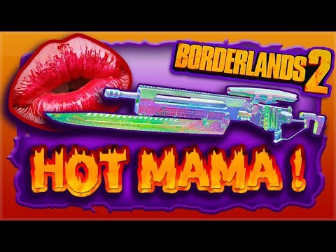 """How to get Highest Tier """"Effervescent"""" Sexaaay TALKING SNIPER """"Hot Mama"""" - Borderlands 2 NEW DLC"""