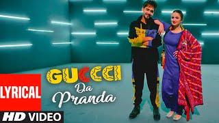Guccci Da Pranda Full Lyrical Song Kulshan Sandhu Gupz Sehra Latest Punjabi Songs