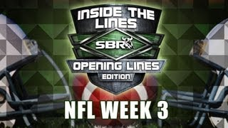 NFL Week 3 Opening Lines w/ Joe Duffy and Peter Loshak: Sea -19.5, Hou, Pats, RG III Public Sides?