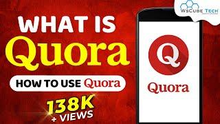 What is Quora? | How to use Quora | Quora tutorial