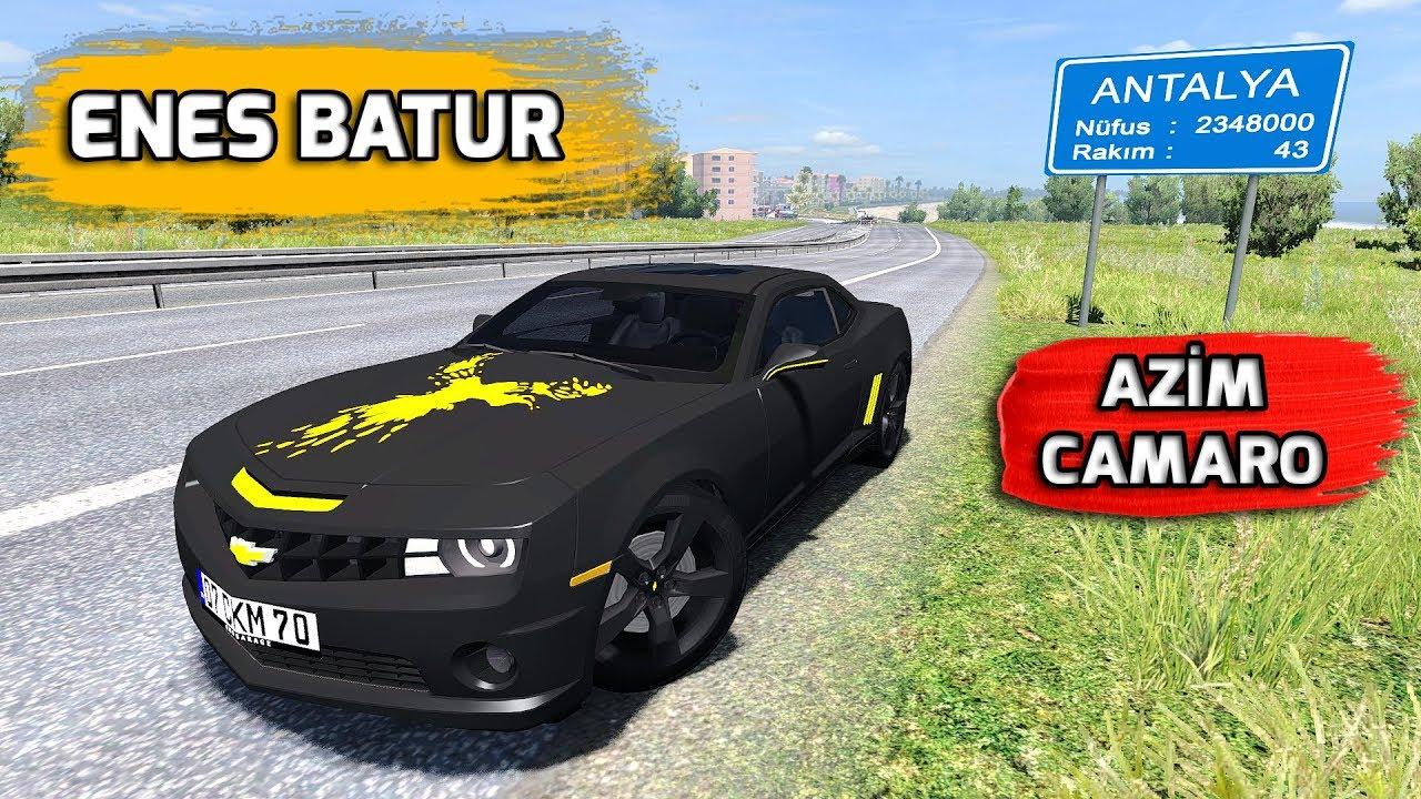 Enes Batur Un Yeni Araci Ets 2 De Azim V2 Camaro Ss Youtube
