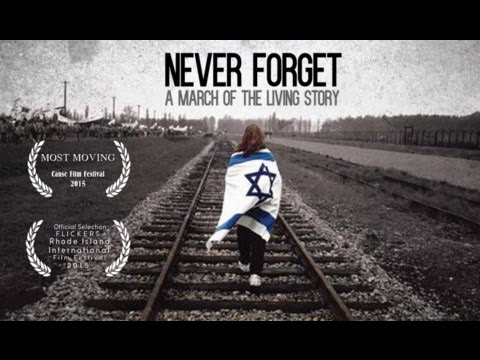 Never Forget - A March of the Living Story | Documentary HD