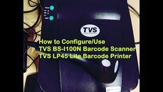 كيفية تكوين أجهزة التلفاز BS-I100N الباركود الماسح الضوئي| تلفزيونات LP45 لايت طابعة الباركود