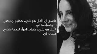 Baixar Lana Del Rey - hope is a dangerous thing for a woman like me to have - but i have it مترجمة
