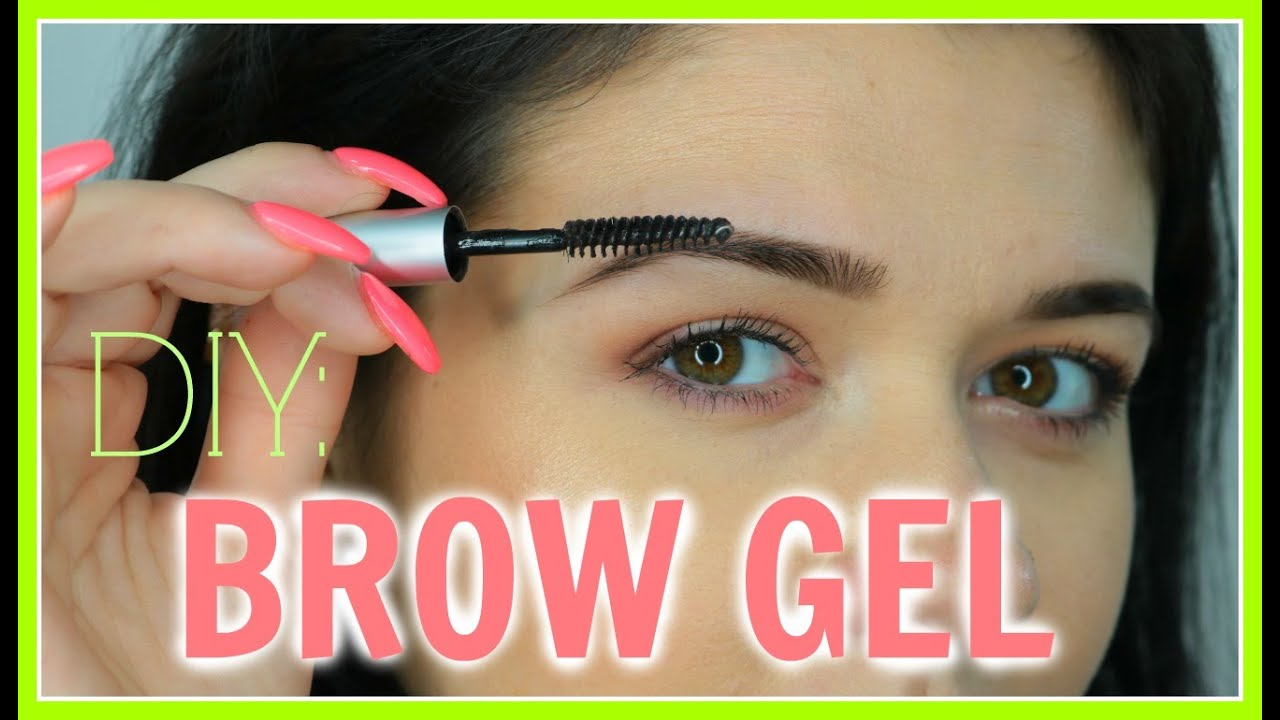 Diy How To Make Your Own Tinted Brow Gel Youtube