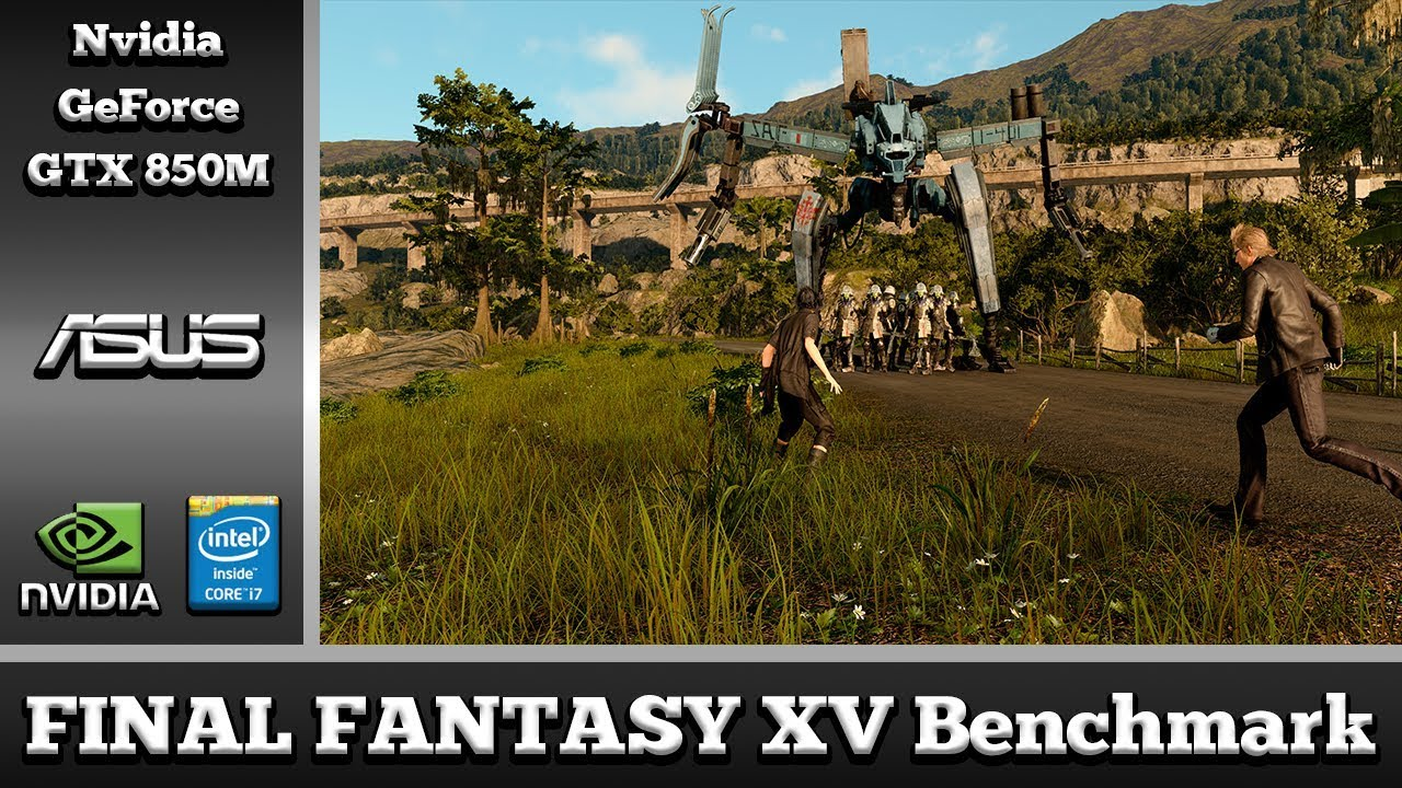 Final Fantasy Xv Benchmark On Nvidia Geforce Gtx 850m 2gb Ddr3
