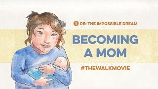 Becoming a Mom // THE IMPOSSIBLE DREAM