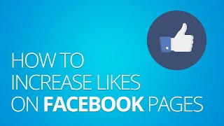 How to increase likes on facebook pages - get more facebook likes