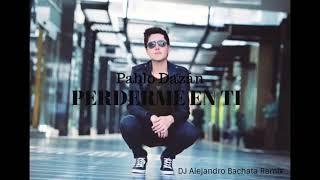 Pablo Dazán - Perderme en ti( DJ Alejandro Bachata Remix)